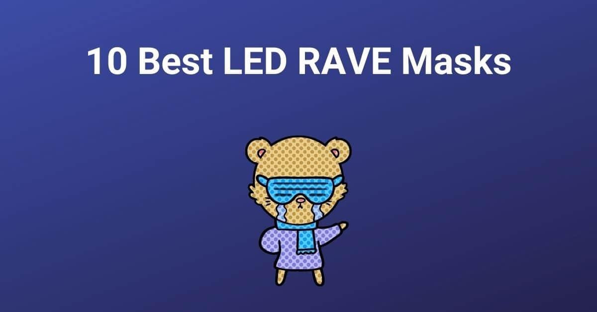 10 Best LED RAVE Masks