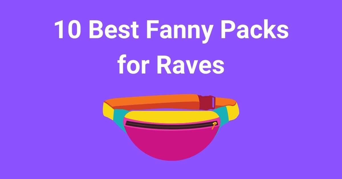 10 Best Fanny Packs for Raves