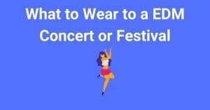 What to Wear to a EDM Concert or Festival